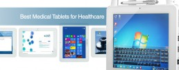 Best Medical Tablets for Healthcare & Their Features