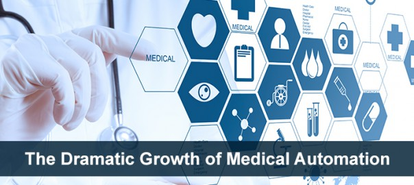 The Dramatic Growth of Medical Automation