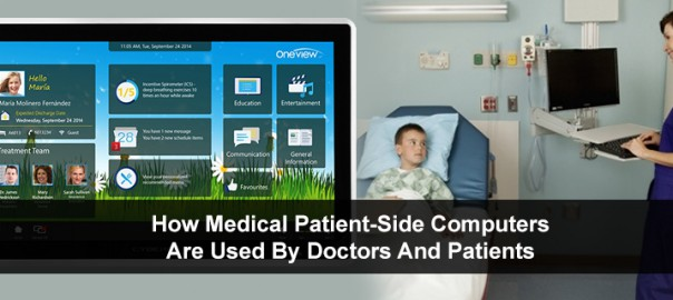 How Medical Patient-Side Computers Are Used By Doctors And Patients