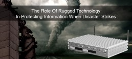 Rugged Technology's role in protecting Information during a disaster